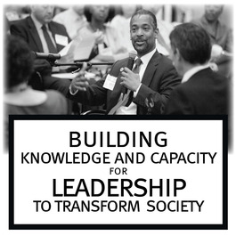 Building Knowledge & Capacity for Leadership to Transform Society