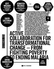 Active Collaboration For Transformational Change - From Fighting Poverty to Ending Malaria