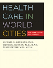 Health Care in World Cities: New York, London and Paris