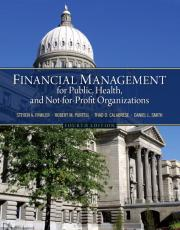 Financial Management for Public, Health, and Not-for-Profit Organizations.