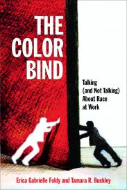 A Book Launch for The Color Bind: Talking (And Not Talking) About Race at Work