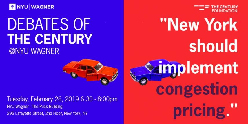 Debates of the Century @ NYU Wagner: Congestion Pricing