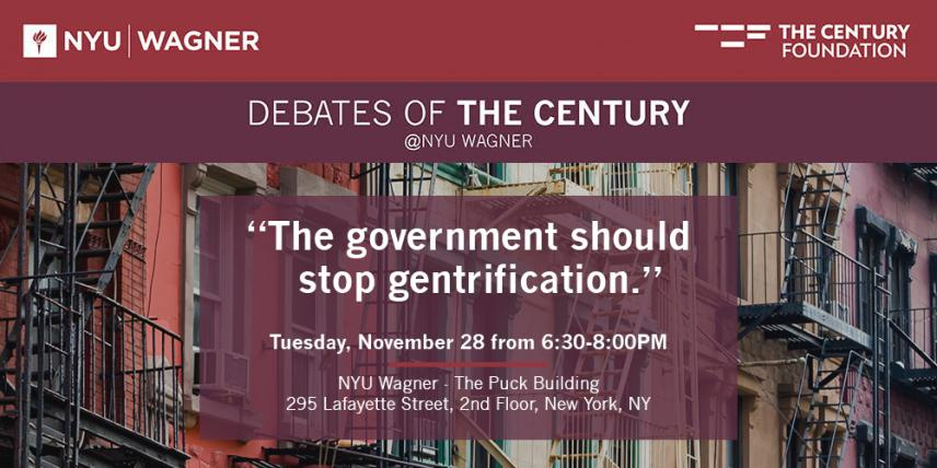 "Debates of the Century: ""The government should stop gentrification."""