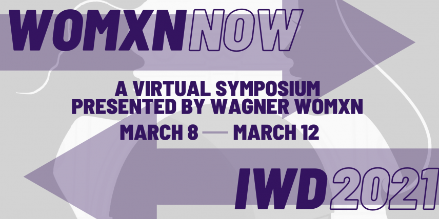 WOMXN NOW: A Virtual Symposium Presented by Wagner Womxn