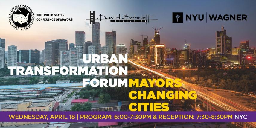 Urban Transformation Forum: Mayors Changing Cities